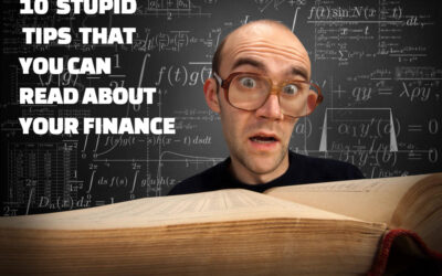 10 Stupid Tips That You Can Read About Your Finance